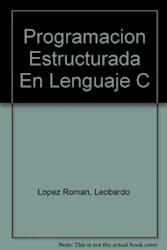 Papel Programacion Estructurada En Lenguaje C