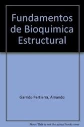 Libro Fundamentos De Bioquimica Estructural
