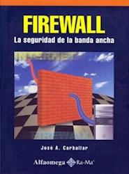Papel Firewall La Seguridad De La Banda Ancha