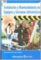 Libro Instalacion Y Mantenimiento De Equipos Y Sistemas Informaticos