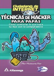 Libro Tecnicas De Hacker Para Papas