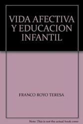 Libro Vida Afectiva Y Educacion Infantil