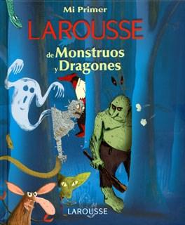 Papel Mi Primer Larousse De Monstruos Y Dragones
