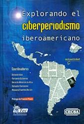 Libro Explorando El Ciberperiodismo Iberoamericano