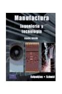 Papel MANUFACTURA INGENIERIA Y TECNOLOGIA [4/EDICION]