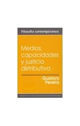 Papel Medios, capacidades y justicia distributiva.