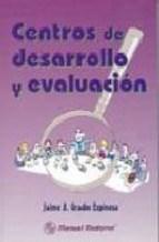 Papel CENTROS DE DESARROLLO Y EVALUACION