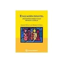 Papel EVALUACION INFANTIL: APLICACIONES CONDUCTUALES, SOCIALES Y C