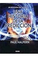 Papel EN BUSQUEDA DEL DESTINO UNA HISTORIA DE LA PREDICCION