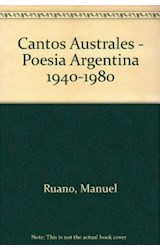 Papel CANTOS AUSTRALES. POESIA ARGENT. 1940-1980