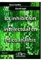 Papel LA INHIBICION INTELECTUAL EN PSICOANALISIS
