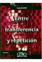 Papel ENTRE TRANSFERENCIA Y REPETICION