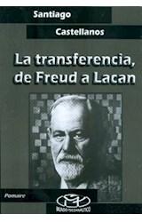 Papel LA TRANSFERENCIA, DE FREUD A LACAN