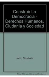 Papel CONSTRUIR LA DEMOCRACIA: DERECHOS HUMANOS