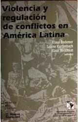 Papel VIOLENCIA Y REGULACION DE CONFLICTOS EN AMERICA LATINA