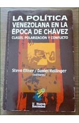 Papel LA POLITICA VENEZOLANA EN LA EPOCA DE CHAVEZ,