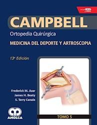 Papel Campbell Ortopedia Quirúrgica, Tomo 5 Ed.13º