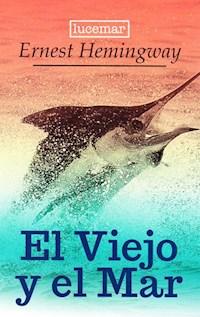 Libro El Viejo Y El Mar