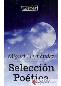 Papel Selección Poetica-Miguel Hernandez