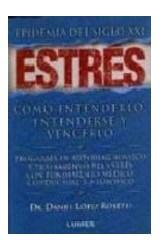 Papel ESTRES EPIDEMIA DEL SIGLO XXI COMO ENTENDERLO ENTENDERS  E Y VENCELO