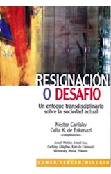 Papel RESIGNACION O DESAFIO
