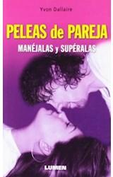 Papel PELEAS DE PAREJA, MANEJALAS Y SUPERALOS