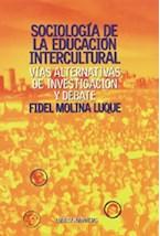 Papel SOCIOLOGIA DE LA EDUCACION INTERCULTURAL (VIAS ALTERNATIVAS
