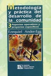 Libro 3. Metodologia Y Practica Del Desarrollo De La Comunidad