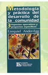 Papel METODOLOGIA 3 Y PRACTICA DEL DESARROLLO DE LA COMUNIDAD