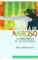 Papel MAS ALLA DE NARCISO (LA PROBLEMATICA DE LAS IDENTIDADES)