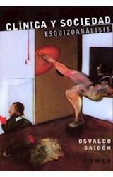 Papel CLINICA Y SOCIEDAD ESQUIZOANALISIS