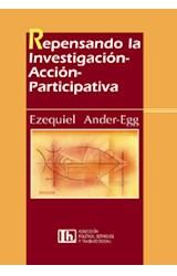 Papel REPENSANDO LA INVESTIGACION-ACCION-PARTICIPATIVA