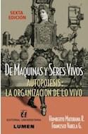 Papel DE MAQUINAS Y SERES VIVOS AUTOPOIESIS LA ORGANIZACION DE LO VIVO