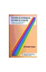 Papel FACTORES DE ENFERMEDAD, FACTORES DE CURACION