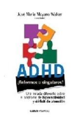 Papel ADHD ENFERMOS O SINGULARES?