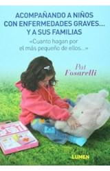 Papel ACOMPAÑANDO A NIÑOS CON ENFERMEDADES GRAVES Y A SUS FAMILIAS