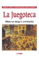 Papel JUEGOTECA, LA (NIÑEZ EN RIESGO Y PREVENCION)