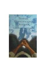Papel TRABAJO, DESOCUPACION Y SUICIDIO.