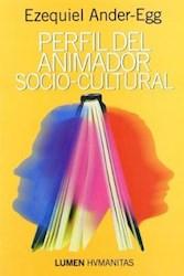 Papel Perfil Del Animador Socio Cultural