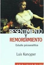 Papel RESENTIMIENTO Y REMORDIMIENTO ESTUDIO PSICOANALITICO