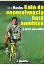 Papel GUIA DE SUPERVIVENCIA PARA HOMBRES