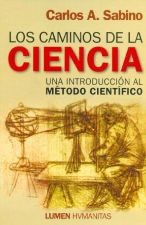 Papel Caminos De Las Ciencia, Los. Una Introduccion Al Metodo Cien