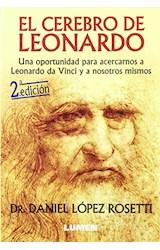 Papel CEREBRO DE LEONARDO UNA OPORTUNIDAD PARA ACERCARNOS A LEONARDO DA VINCI Y A NOSOTROS MISMOS
