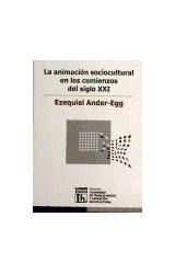 Papel ANIMACION SOCIOCULTURAL EN LOS COMIENZOS DEL SIGLO XXI