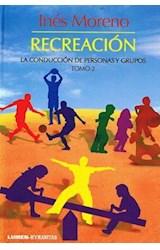 Papel RECREACION 2 (LA CONDUCCION DE PERSONAS Y GRUPOS)