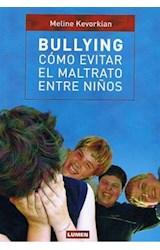 Papel BULLYING. COMO EVITAR EL MALTRATO ENTRE NIÑOS