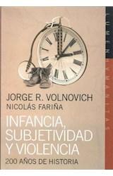 Papel INFANCIA, SUBJETIVIDAD Y VIOLENCIA 200 AÑOS DE HISTORIA