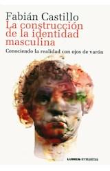 Papel LA CONSTRUCCION DE LA IDENTIDAD MASCULINA