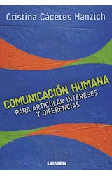 Papel COMUNICACION HUMANA PARA ARTICULAR INTERESES Y DIFERENCIAS