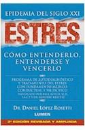 Papel ESTRES EPIDEMIA DEL SIGLO XXI COMO ENTENDERLO ENTENDERSE Y VENCERLO (6 EDICION)